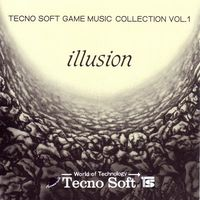 Techno Soft Game Music Collection Vol.1 ~ Illusion.jpg
